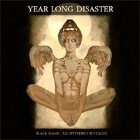 Year Long Disaster - Black Magic; Mysteries Revealed (Cover Artwork)