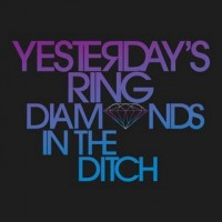Yesterday's Ring - Diamonds in the Ditch (Cover Artwork)