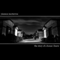 Yiannos McStavros - The Story of a House I Knew (Cover Artwork)