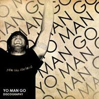 Yo Man Go! - Discography (Cover Artwork)