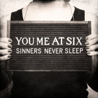 You Me At Six - Sinners Never Sleep (Cover Artwork)