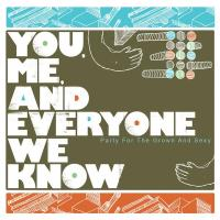 You, Me, And Everyone We Know - Party for the Grown and Sexy (Cover Artwork)
