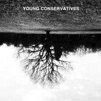 Young Conservatives - Young Conservatives [12-inch] (Cover Artwork)