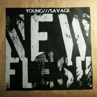 Young///Savage - NEW FLESH (Cover Artwork)