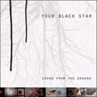 Your Black Star - Sound from the Ground (Cover Artwork)