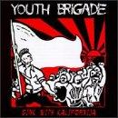 Youth Brigade - Sink with Kalifornija (Cover Artwork)