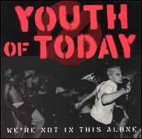 Youth of Today - We're Not in This Alone (Cover Artwork)