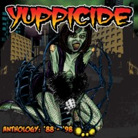 Yuppicide - Anthology: '88-'98 (Cover Artwork)