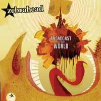 Zebrahead - Broadcast to the World (Cover Artwork)