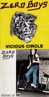 Zero Boys - Vicious Circle / History Of [reissues] (Cover Artwork)