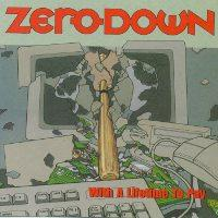 Zero Down - With a Lifetime to Pay (Cover Artwork)